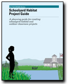 Schoolyard Habitat Project Guide